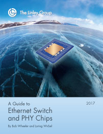 The Linley Group - A Guide to Ethernet Switch and PHY Chips